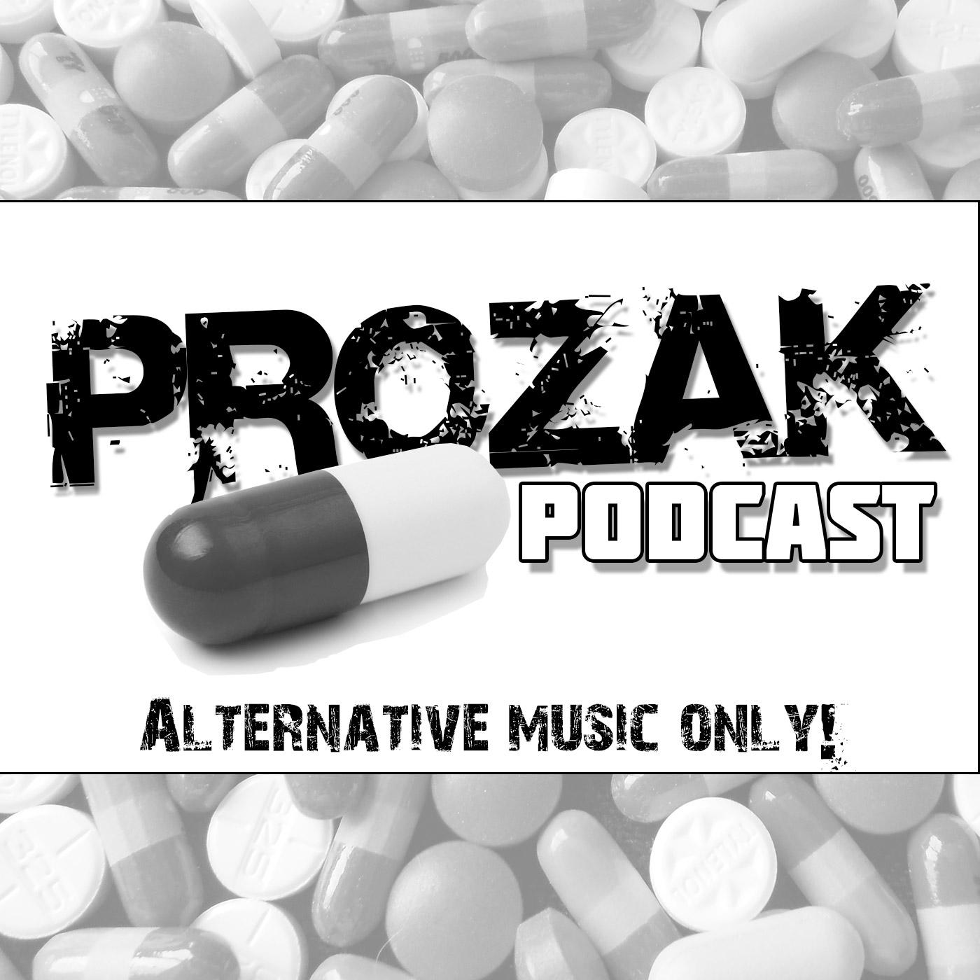 Prozak Podcast